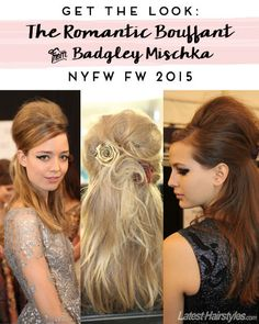 Get This Romantic Bouffant From Badgley Mischka #NYFW FW 2015