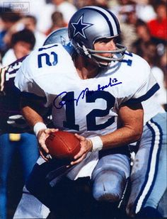Roger Staubach ! My brother's favorite and we would put on our team colors as little kids. He would always put on #12! Makes me smile. We were so silly. But we were little kids but our dad helped us understand the game and we loved it . Still do!