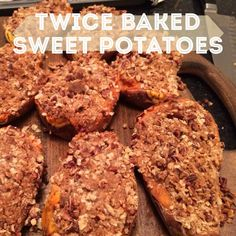 twice baked sweet potatoes with streusel topping.  DELICIOUS! making these for thanksgiving!