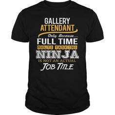 awesome   Awesome Tee For Gallery Attendant - Shirts of month