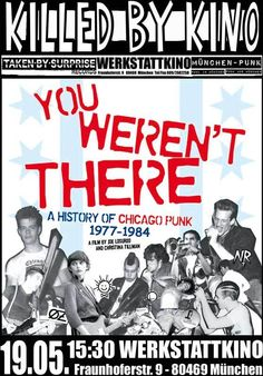You Weren't There – A History Of Chicago Punk 1977-1984