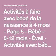 Activités à faire avec bébé de la naissance à 4 mois - Page 5 - Bébé - 0-12 mois - Éveil - Activités avec bébé - Mamanpourlavie.com