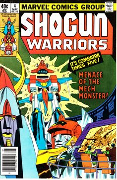 Shogun Warriors 1979 4 May 1979 Issue  Marvel by ViewObscura