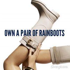 Bucket List: own a pair of rainboots