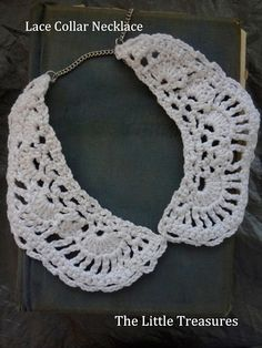 Crocheted Collar Necklace by The Little Treasures