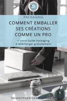 Emballer ses créations comme un pro : tout savoir sur le packaging