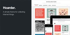 Hoarder: Responsive WordPress Blog Theme by OrmanClark on Themeforest