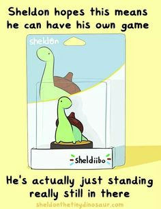 Sheldon hopes this means he can have his own game, he's actually just standing really still in there, funny, text, Sheldon; Sheldon the Tiny Dinosaur Sheldon The Tiny Dinosaur, Cute Comics, Funny Comics, Turtle Dinosaur, Game Day Quotes, Tiny Turtle, Pokemon, Cute Stories, Funny Cute