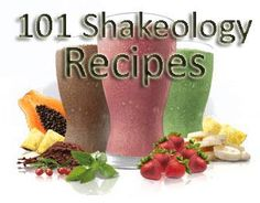 101 Shakeology recipes so you never get sick of drinking your shaekology daily.