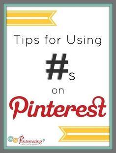 Tips for Using Hashtags on Pinterest from OhSoPinteresting.com