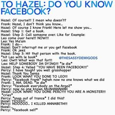 Lol Facebook in Hazel's eyes is so much more fun than the actual Facebook.