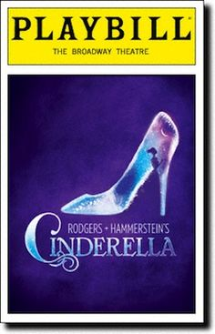 Cinderella is Ever's favorite musical! I choose it because its Ever's favorite musical and because its a really fun musical to do! Ever hopes to be the lead in the school musical one day and the musical is Cinderella Broadway Plays, Broadway Theatre, Musical Theatre, Broadway Shows, Broadway Nyc, Rodgers And Hammerstein's Cinderella, Cinderella Broadway, Cinderella 2016, Cinderella Play