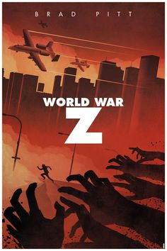 FILM POSTER - World War Z by Cakes-and-Comics