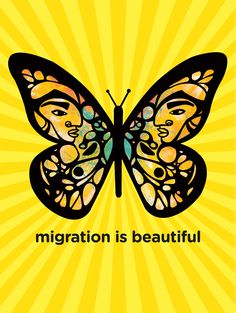 """Migration is Beautiful"" by Favianna Rodríguez."