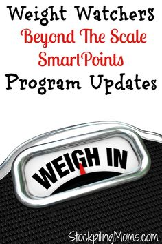 Weight Watchers Beyond The Scale SmartPoints Program Updates