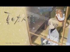 Natsume Yuujinchou Go opening Full 『Takarabako』/Sasano maly