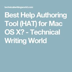 Best Help Authoring Tool (HAT) for Mac OS X? - Technical Writing World