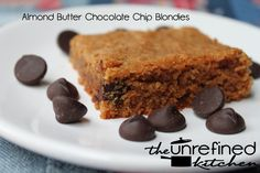 Almond Butter Chocolate Chip Blondies - SUB 1/2 cup coconut flour and 1 cup whole wheat flout.  SUB 1/2 mashed banana and 1/4 teaspoon baking powder for egg