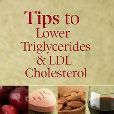 Tips to Lower Trigs & LDL Cholesterol w/ fruit, pill, nuts, wine