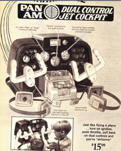 Toy in the 1960s. Pan Am Dual Control Jet Cockpit. (15.00 for a toy, then, was ALOT!)