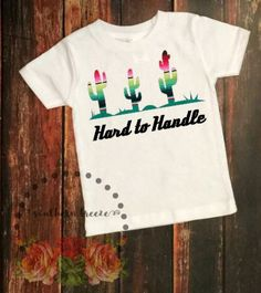 a847f5968 Hard to Handle Shirt Serape Cactus Funny Kids by SouthernBreezeNC Funny Kids  Shirts