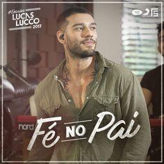 Lucas Lucco - Fé no Pai | Musica por Dia #80