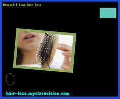 Minoxidil Stop Hair Loss 173244 - Hair Loss Cure!