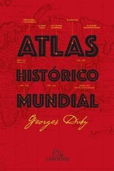 Atlas histórico mundial, 2015  http://absysnetweb.bbtk.ull.es/cgi-bin/abnetopac01?TITN=528950