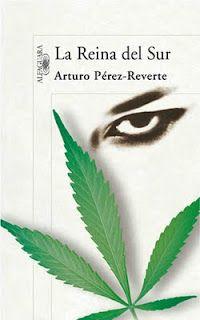 """Arturo Perez Reverte - """"La Reina del Sur"""""""