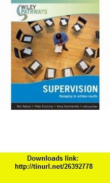 Wiley Pathways Supervision (9780470111277) Bob Nelson, Peter Economy, Kerry Sommerville, Laura Town , ISBN-10: 0470111275  , ISBN-13: 978-0470111277 ,  , tutorials , pdf , ebook , torrent , downloads , rapidshare , filesonic , hotfile , megaupload , fileserve