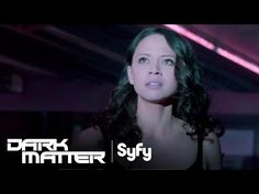 Dark Matter Official Trailer #1: Premieres June 12 at 10/9c | Syfy - YouTube