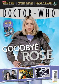 Doctor Who Magazine featuring Rose Tyler Alien News, Doctor Who Magazine, Doctor Who Books, I Am The Doctor, Classic Doctor Who, Ordinary Girls, Billie Piper, Rose Tyler, Dr Who