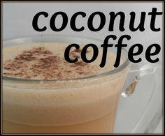 Coconut coffee: a healthy, delicious treat   1 cup of coffee or Tea 1-2 tbsp of coconut oil 2-3 tbsp of coconut milk