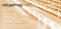 Domingo, 24 de junho, poderás acompanhar todo o o desfile da Calvin Klein Collection, integrado na Milan Menswear Fashion Week , às 13 horas, através do live stream levado a cabo pela nstylemag.com. O conselho é: assegura uma boa ligação à Internet e entra em modo primavera 2013. Lê o artigo completo em http://nstylemag.com/live-stream-calvin-klein-collection-na-nstylemag-com/