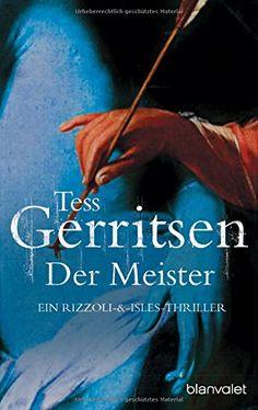 Der Meister: der 2. Fall für Rizzoli & Isles (Rizzoli-&-Isles-Thriller, Band 2) von Tess Gerritsen http://www.amazon.de/dp/3442362849/ref=cm_sw_r_pi_dp_073zwb03VCT08