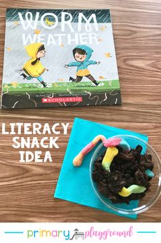 Literacy Snack Idea Worms + Free Printable - Primary Playground, Literacy Snack Idea Worms Worm Weather - Dirt and worms snack Preschool Snacks, Preschool Literacy, Preschool Books, Kindergarten Science, Book Activities, Toddler Activities, Preschool Activities, Literacy Centers, Weather Kindergarten