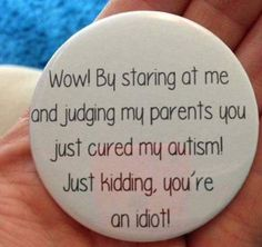 Aspergers, Asd, Williams Syndrome, Autism Humor, Special Needs Mom, Autism Support, Autism Awareness Month, Autism Sensory, I Love My Daughter