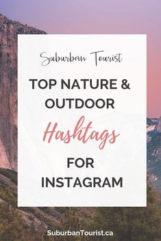 Nature and Outdoor Hashtags for Instagram | Suburban Tourist Hashtags Instagram, Insta Hashtags, Hashtags For Likes, Instagram Marketing Tips, Instagram Tips, Photography Hashtags, Photography Business, Paisajes, Hiking