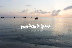 Providencia Island, Kolumbien – Tage im Paradies