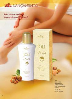 d3847dd38 O Óleo em Creme Desodorante Corporal Joli Avelã é o produto ideal para  cuidar de sua