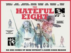 The Hateful Eight Bruce Jackson, Midnight Marauders, Quentin Tarantino Films, The Hateful Eight, Reservoir Dogs, Alternative Movie Posters, Poster On, Pulp Fiction, Movies Showing