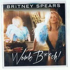 Britney Spears Collection: Work Bitch [US Radio Promo Edition]