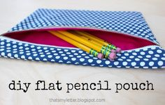 That's My Letter: flat pencil pouch with step by step instructions