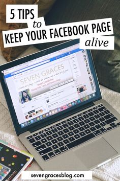 Seven Graces: 5 Tips to Keep Your Facebook Page Alive