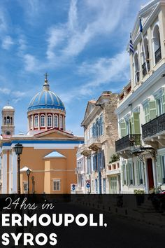 How to spend in Ermoupoli, Syros. How to get around the capital of the Cyclades, what to do and where to eat. Top Greek Islands, Greek Islands To Visit, Greece Islands, Syros Greece, Santorini Greece, Greek Island Holidays, Places Worth Visiting, Greece Travel, Greece Trip