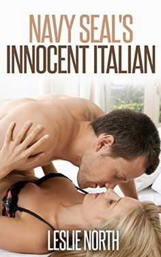 Navy Seal's Innocent Italian (The Denver Men Series Book 4) by Leslie North, http://www.amazon.com/dp/B00NRJ3MPG/ref=cm_sw_r_pi_dp_Rgc5ub0Y7H8Z6