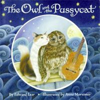 The Owl and the Pussycat illustrated by Anne Mortimer is among Edward Lear's best known nonsense poems. It's also a family favorite, one we recite on a semi-regular basis.