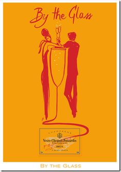 By Florence Deyga & a collaboration with Veuve Clicquot champagne, 2 0 0 7, By the Glass.