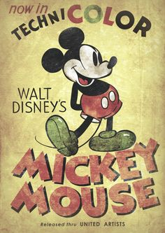 This is a vintage (or, at least, vintage-looking) Mickey Mouse poster. I picked this because I like the vintage style. The fonts are cool, and the distressed look works really well to establish a vintage feel. Walt Disney, Disney Mickey Mouse, Disney Art, Punk Disney, Disney Magic, Minnie Mouse, Vintage Advertising Posters, Vintage Advertisements, Vintage Ads