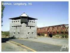 Parhaps the most commonly known Block House in South Africa. Situated on the N1 near Lainsburg